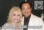 Dolly Parton talked about her LASIK with Dr. Wang, Nashville, Tennessee, LASIK Surgeon